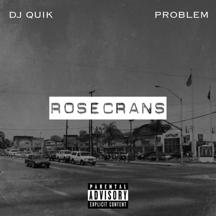 DJ Quik & Problem – ROSECRANSEP